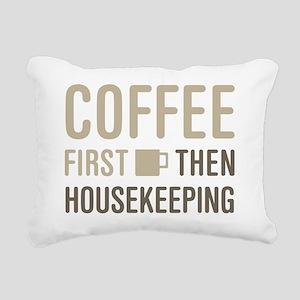 Coffee Then Housekeeping Rectangular Canvas Pillow