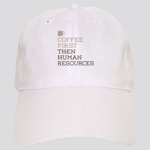 Coffee Then Human Resources Cap
