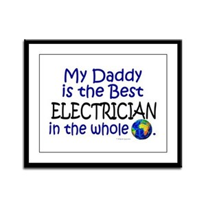 Best Electrician In The World (Daddy) Framed Panel