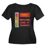 DANGER-IRRITATION LEVEL AT MAXIMUM! Plus Size T-Sh