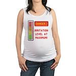 DANGER-IRRITATION LEVEL AT MAXIMUM! Maternity Tank