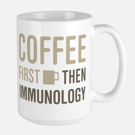 Coffee Then Immunology Mugs