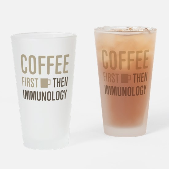 Coffee Then Immunology Drinking Glass
