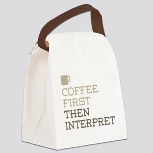 Coffee Then Interpret Canvas Lunch Bag