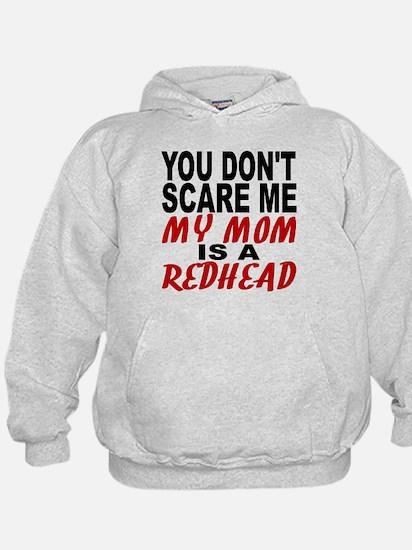 My Mom Is A Redhead Hoodie