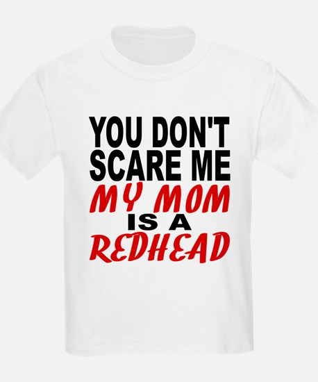 My Mom Is A Redhead T-Shirt