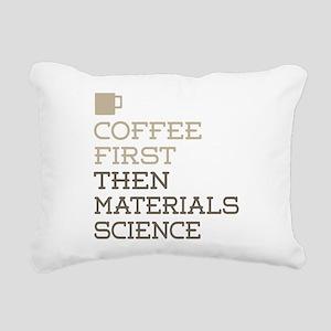 Coffee Then Materials Sc Rectangular Canvas Pillow
