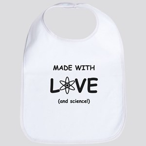 Made With Love (and Science) Bib