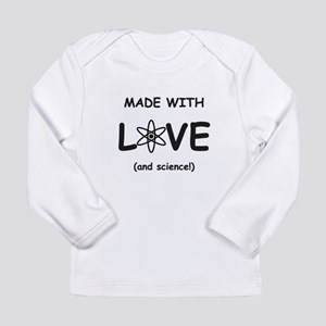 Made With Love (and Science) Long Sleeve T-Shirt