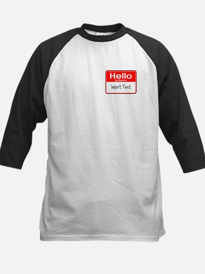 Personalized Hello Name Tag Kids Baseball Jersey