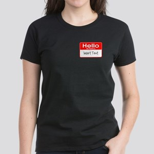 Personalized Hello Name Tag Women's Dark T-Shirt