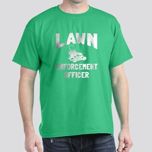 Lawn Enforcement Officer Dark T-Shirt