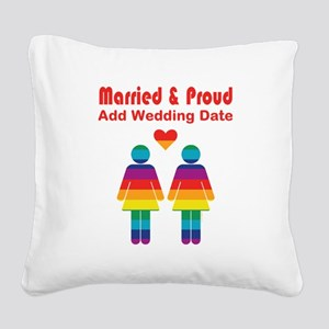 Married and Proud Square Canvas Pillow