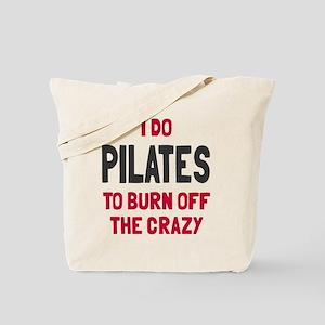 I do pilates to burn crazy Tote Bag