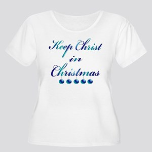 Keep Christ in Christmas Plus Size T-Shirt