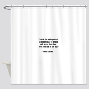 TactWinston Churchhill Shower Curtain
