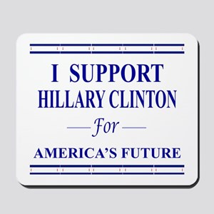 I Support Hillary Mousepad