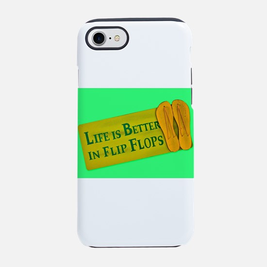 Life is Better in Flip Flops iPhone 8/7 Tough Case