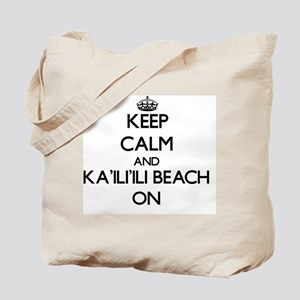 Keep calm and Ka'Ili'Ili Beach Hawaii ON Tote Bag