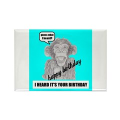 I HEARD IT'S YOUR BIRTHDAY Rectangle Magnet (10 pa