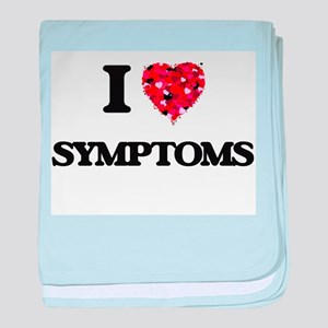 I love Symptoms baby blanket