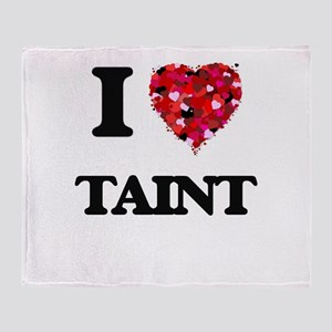 I love Taint Throw Blanket