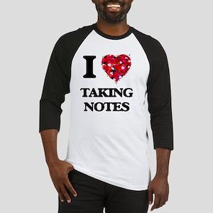I Love Taking Notes Baseball Jersey