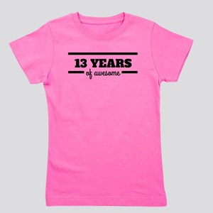 13 Years Of Awesome Girl's Tee