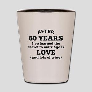 60 Years Of Love And Wine Shot Glass