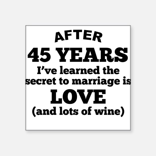 45 Years Of Love And Wine Sticker