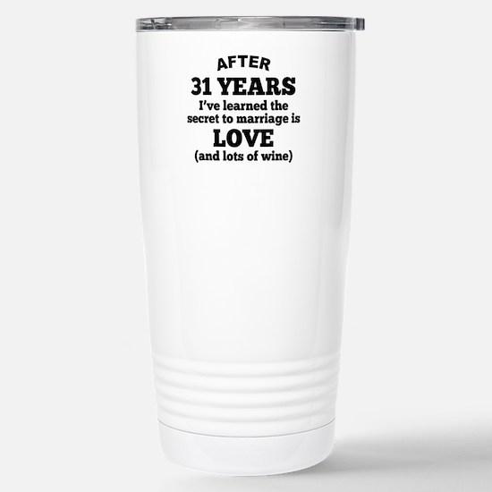 31 Years Of Love And Wine Travel Mug