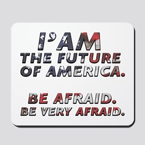 Future Of America | Funny Mousepad