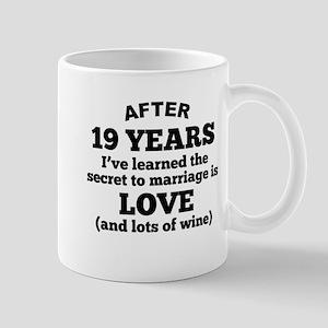 19 Years Of Love And Wine Mugs