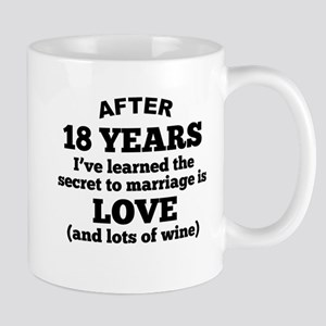 18 Years Of Love And Wine Mugs
