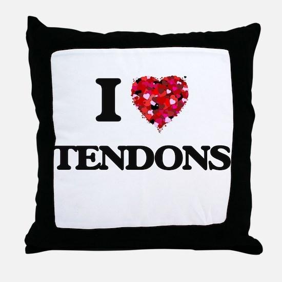 I love Tendons Throw Pillow