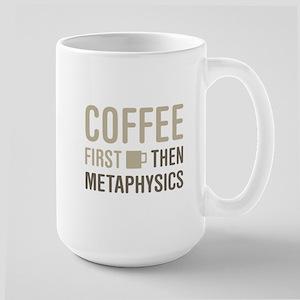 Coffee Then Metaphysics Mugs