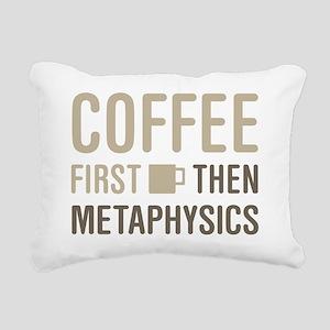 Coffee Then Metaphysics Rectangular Canvas Pillow