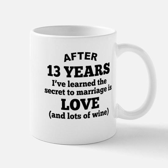 13 Years Of Love And Wine Mugs