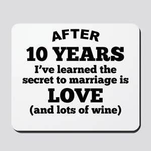 10 Years Of Love And Wine Mousepad