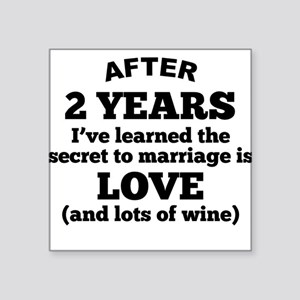 2 Years Of Love And Wine Sticker