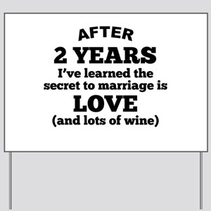 2 Years Of Love And Wine Yard Sign