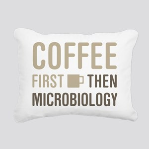 Coffee Then Microbiology Rectangular Canvas Pillow