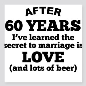 """60 Years Of Love And Beer Square Car Magnet 3"""" x 3"""