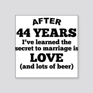 44 Years Of Love And Beer Sticker