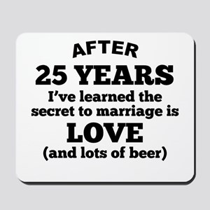 25 Years Of Love And Beer Mousepad