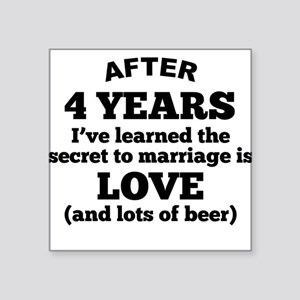 4 Years Of Love And Beer Sticker