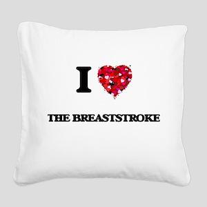 I Love The Breaststroke Square Canvas Pillow
