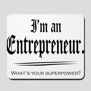 Entrepreneur Superpower Mousepad