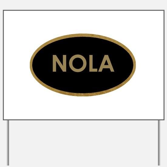 NOLA BLACK AND GOLD Yard Sign