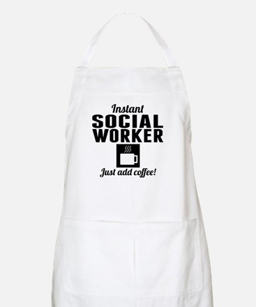 Instant Social Worker Just Add Coffee Apron